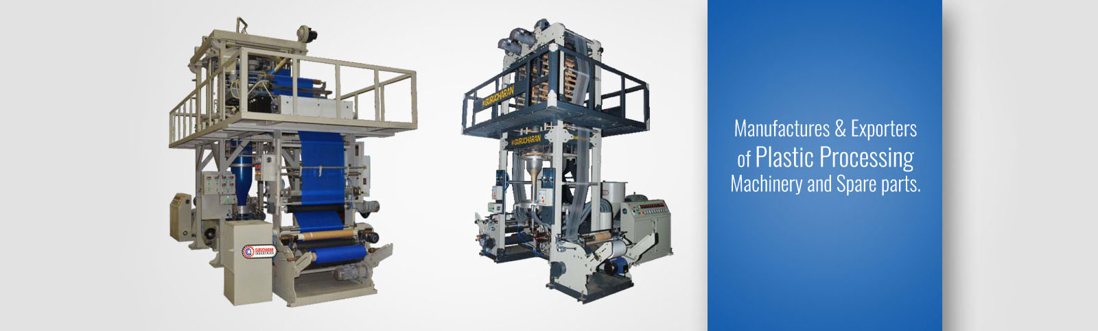Plastic Processing Machines Manufacturers, Plastic Processing Machinery Manufacturers , Blown Film Excluders Manufacturers, Blown Film Plant Manufacturers, HDPE, LDPE, LDPP, Plastic Processing Machinery Manufacturers  Exporters in India for Quality Product Manufacturers